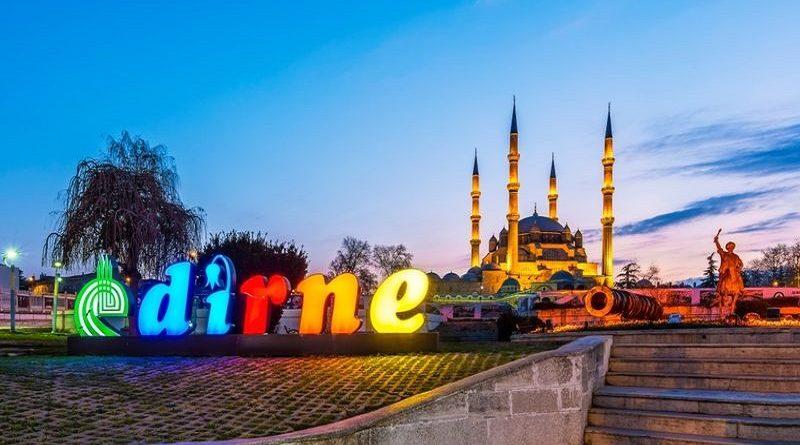 Gezilecek Yerler - Edirne